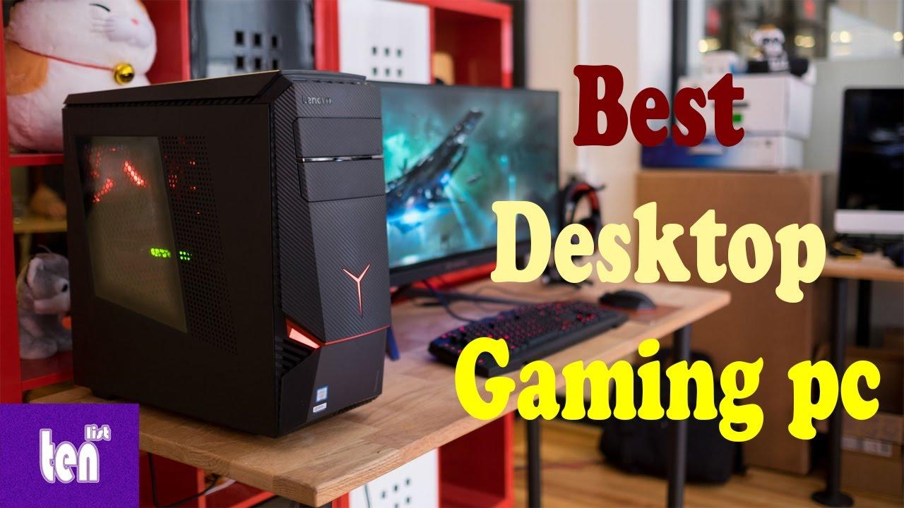 Top 10 Best Desktop Gaming Pcs In 2017