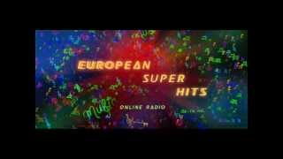 European Super Hits Online Radio Top 40 (06162012)