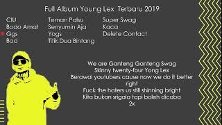 Full album lagu terbaru young lex 2019 ...