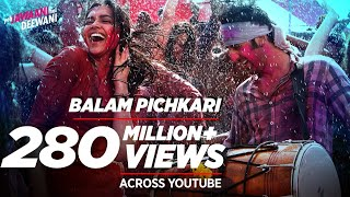 Balam Pichkari (Full Video Song) | Yeh Jawaani Hai Deewani