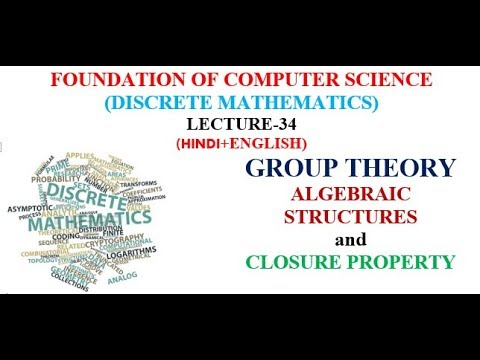 ALGEBRAIC STRUCTURES and CLOSURE PROPERTY