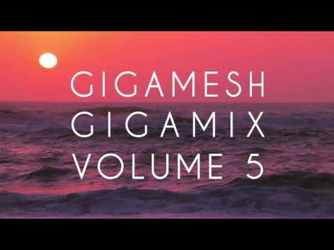 Gigamesh - Gigamix Vol. 005