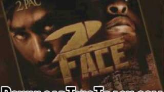 2pac & scarface - Let Me Roll - 2 Face