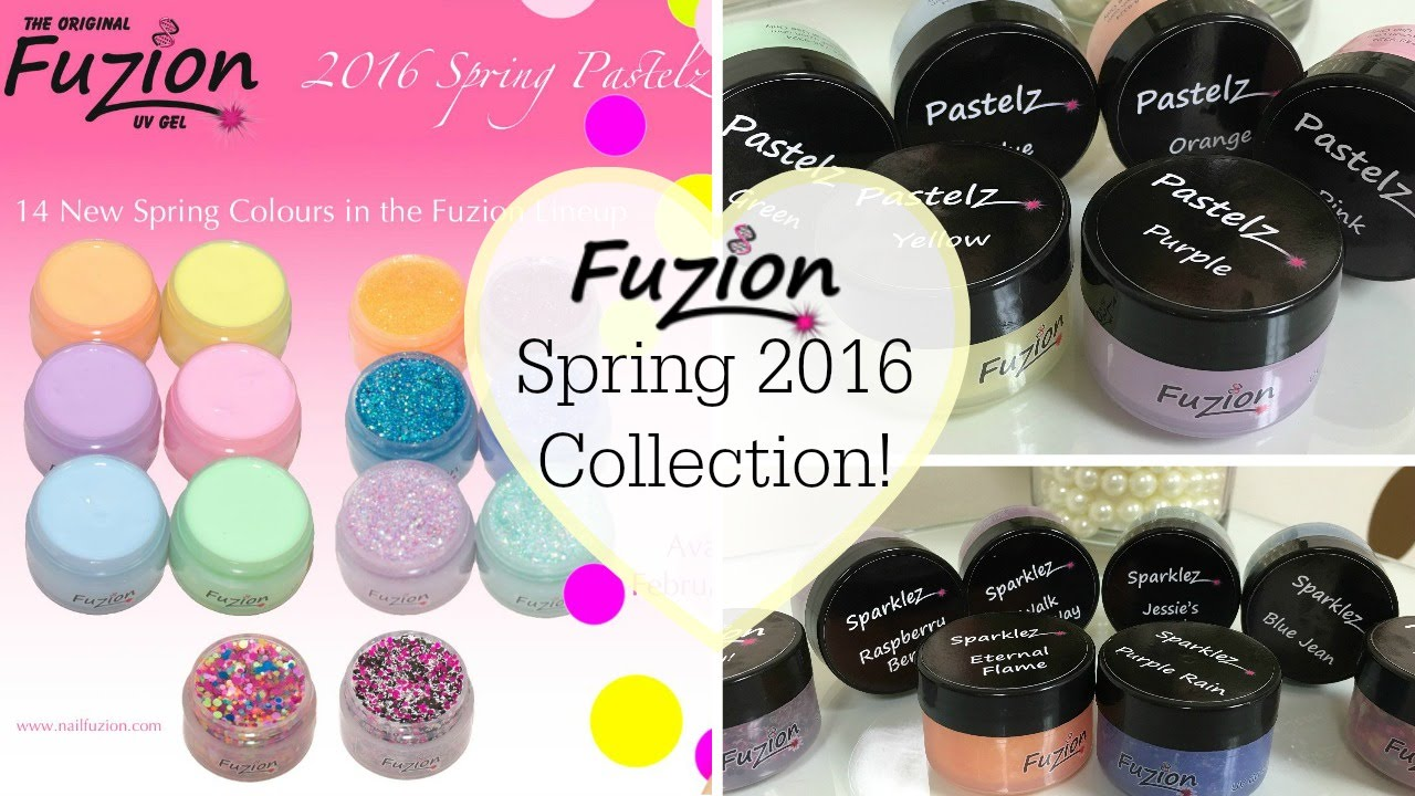 Fuzion UV Gel Spring 2016 Collection | Review & Swatches - YouTube