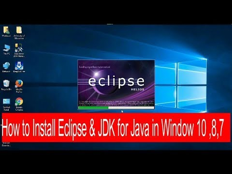 How to Install Eclipse & JDK for Java in Window 10 ,8,7