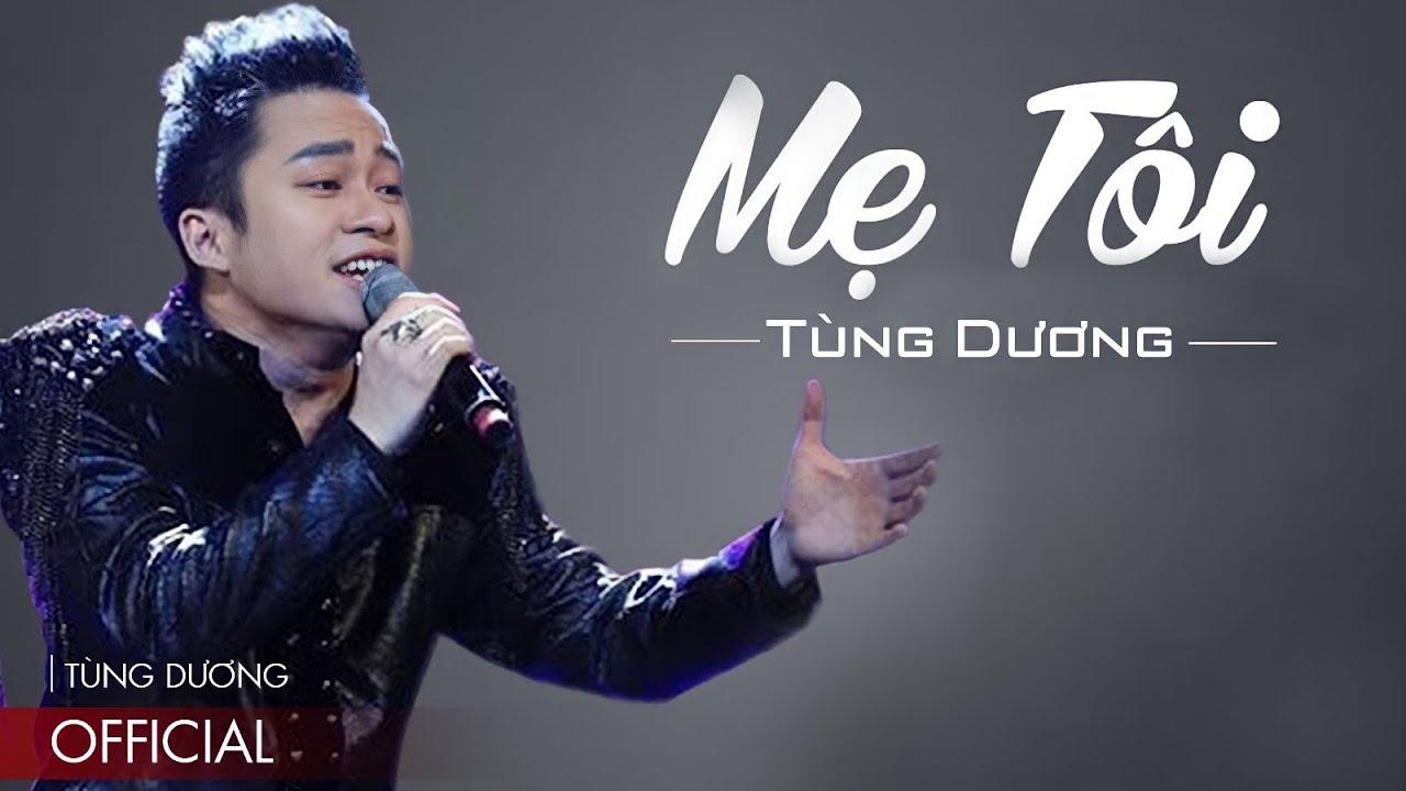 MẸ TÔI - Tùng Dương   Official Audio