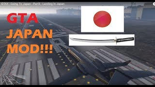 GTA5 - Going To Japan - Part3 - Landing In Japan