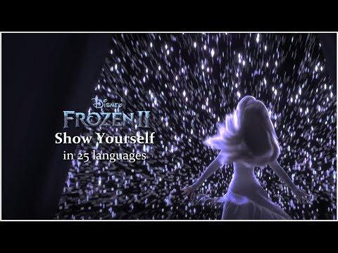Frozen 2 — SHOW YOURSELF ♫ — Multilanguage (25 versions)