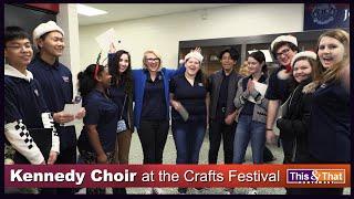 Kennedy Choir at the Kennedy Arts & Craft Fair
