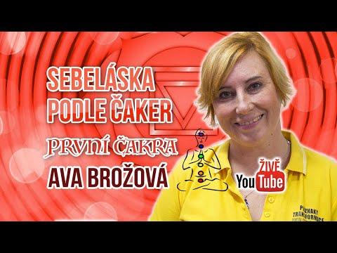 ŽIVĚ: Ava Brožová ~ Sebeláska podle čaker | ČAKRA 1