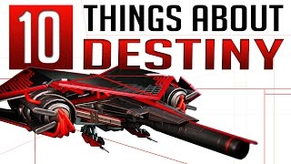 The Final 10 Things You Don't Know About Destiny