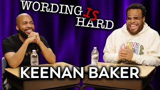 Keenan Baker VS Tahir Moore - WORDING IS HARD