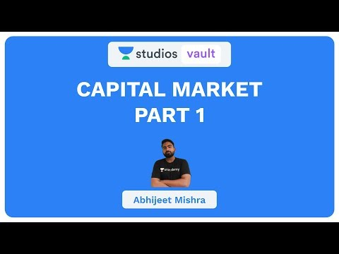 Capital Market Part -1 I Banking I Abhijeet Mishra