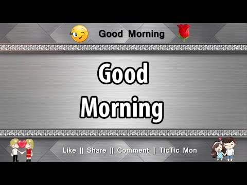 New Good Morning Quotes For WhatsApp Status 🌹 TicTic Mon
