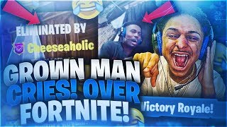 I MADE A GROWN MAN CRY & BREAK EVERYTHING IN HIS HOUSE OVER A GAME OF FORTNITE BATTLE ROYAL😭