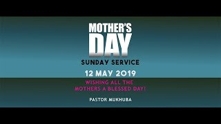 Download Video You are watching Mother's Celebration Sunday Service with Pastor Mukhuba MP3 3GP MP4
