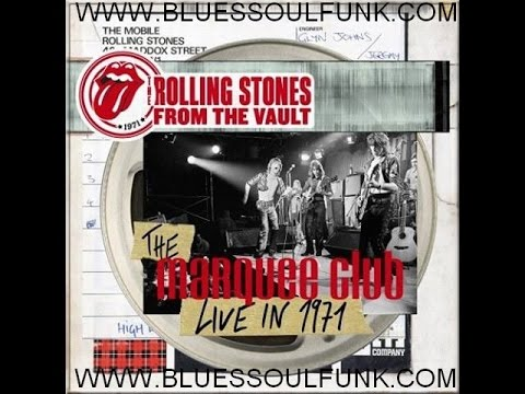 The Rolling Stones - From the Vault The Marquee Club (Live in 1971) Rare https://bluessoulfunk.com/