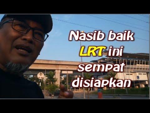 Andai LRT terlambat siap selepas PRU14, apa akan jadi?