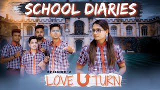 School Dairies EP - 2 | Love U Turn - Kaminey Frendzz | Gujarati Comedy Web Series