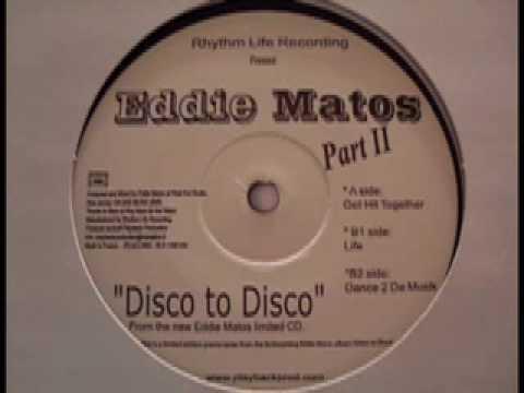 Eddie Matos - Get Hit Together