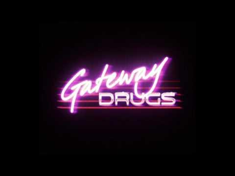 Gateway Drugs - Night Swimming