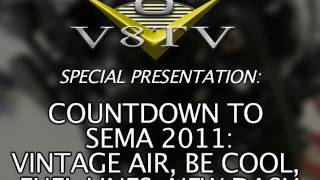 1968 Camaro Countdown to SEMA 2011 V8TV Video:  Vintage Air, Be Cool, Fuel Lines, New Dash!