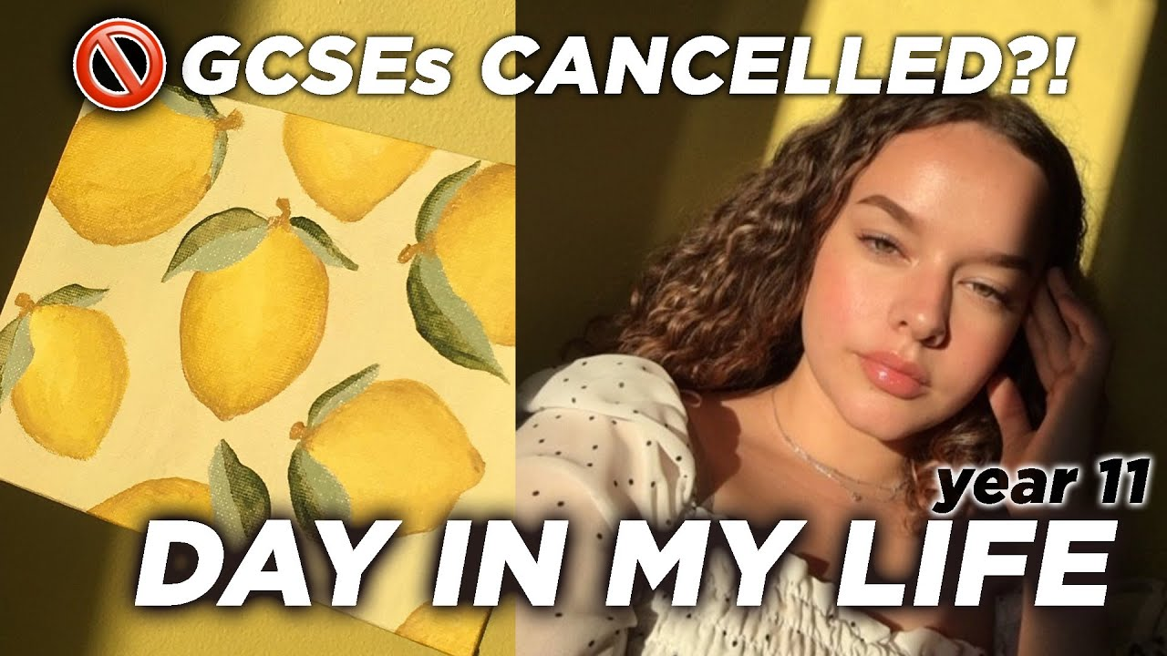 Year 11 GCSE's cancelled  | Day in the life