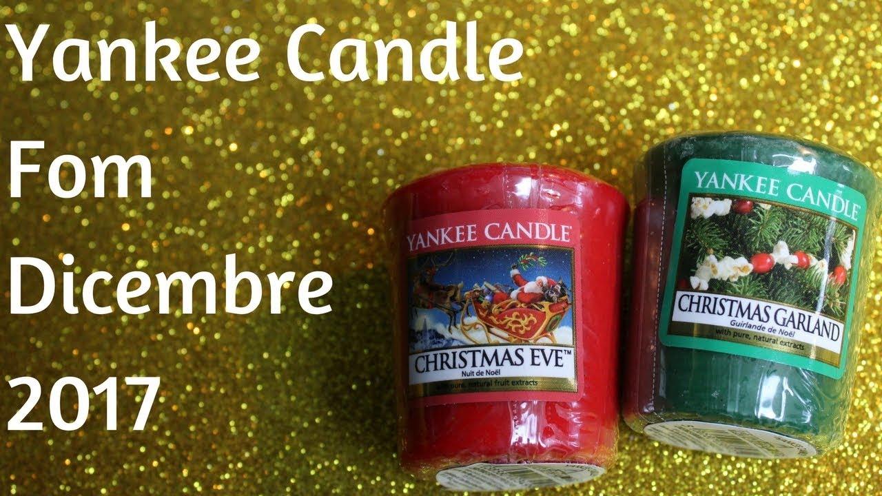 Yankee Candle Fom Dicembre 2017 Christmas Garland Christmas Eve