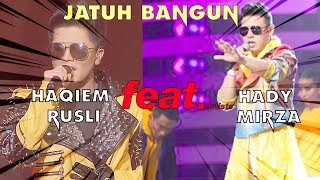 Jatuh Bangun - Haqiem Rusli & Hady Mirza Feat Aman RA