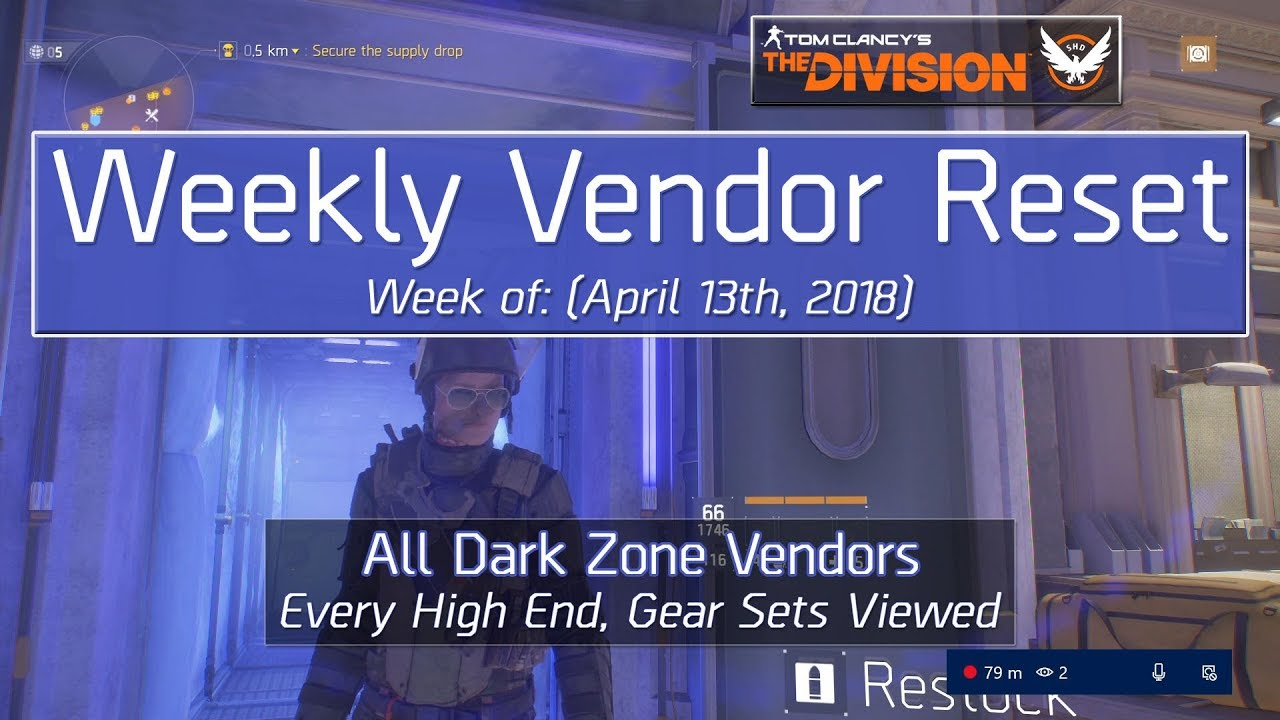 The Division Weekly Reset (April 13th, 2018) - All Dark Zone Vendors