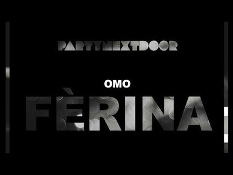 PartyNextDoor - One Time (Ferina)