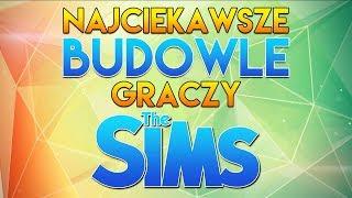 Najciekawsze BUDOWLE graczy The Sims