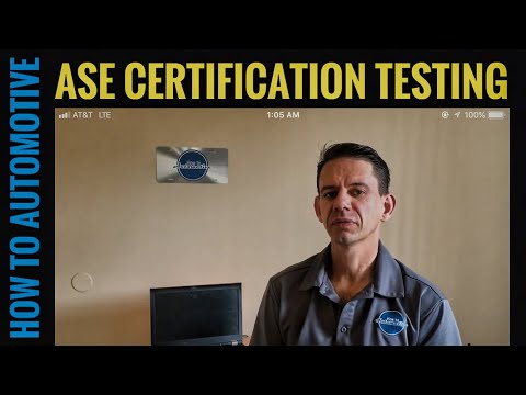 How to Register for ASE Testing and the Benefits of Becoming an ASE Certified Automotive Technician