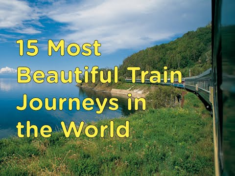 The 15 Most Scenic Train Rides in the World