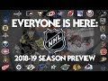 EVERYONE IS HERE: Griffin's 2018-19 NHL Season Preview
