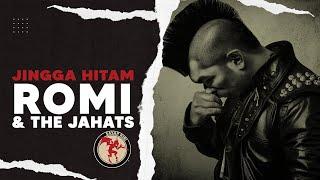 "ROMI & The JAHATs - Jingga Hitam ( Video Lyrics ) Album TRILOGI RTJ ""RUMAH"""