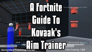 A Fortnite Guide To Kovaak's Aim Trainer - The Fastest Way To Improve Your Aim!