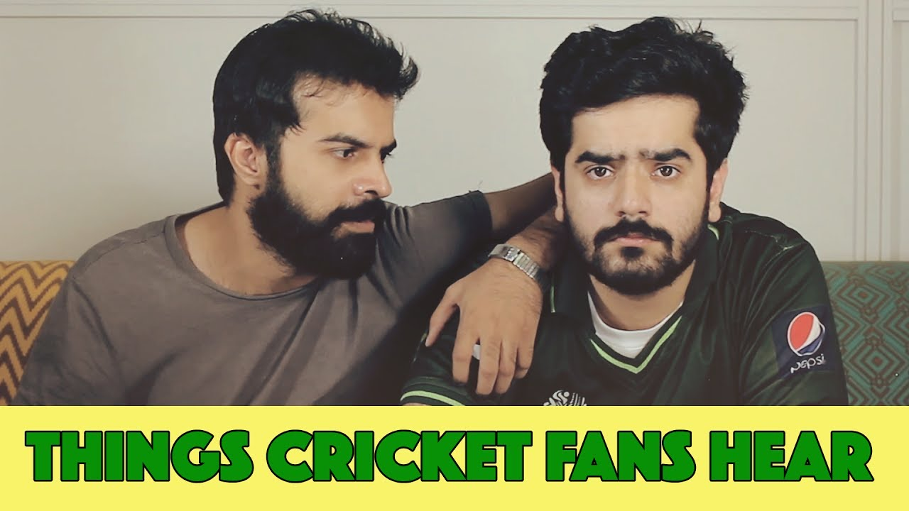 Things Pakistani Cricket Fans Hear | MangoBaaz