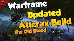 Warframe Atterax Build Updated | The Old Blood Update