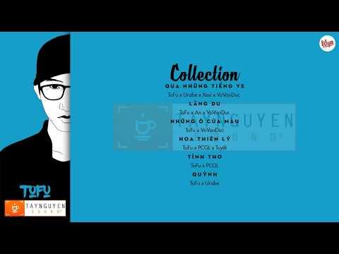 ToFu Collection | Taynguyensound