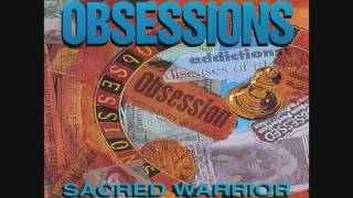 Watch Sacred Warrior Obsessions video