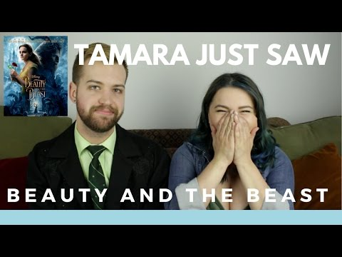 Beauty and the Beast (2017) - Tamara Just Saw