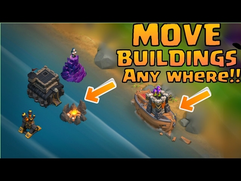 Clash Of Clans - Move Buildings Anywhere!! | Works 100% | With Proof