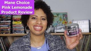Mane Choice Pink Lemonade Review | NaturallyStacey