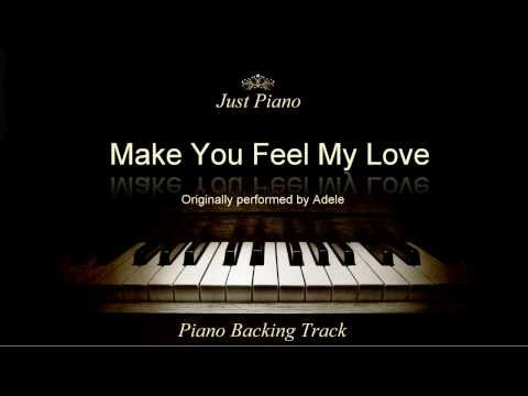 Make You Feel My Love By Adele (Piano Accompaniment)