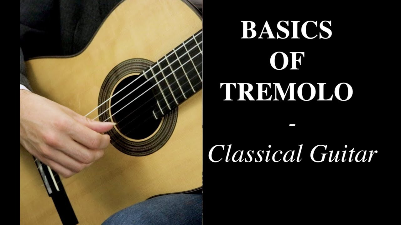 Elite Guitarist - Learn to Play Tremolo for Classical Guitar
