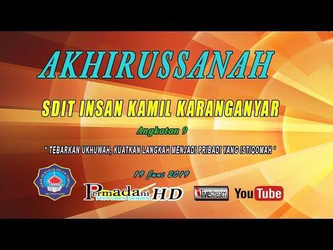 Live Permadani // AKHIRUSSANAH SDIT INSAN KAMIL AK 9  // GEDUNG DAKWAH KRA // 19 JUNI 2019