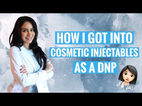 HOW I GOT INTO COSMETIC INJECTABLES AS A DNP!