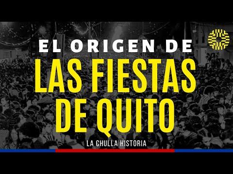 El Origen de las Fiestas de Quito
