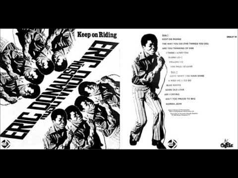 ERIC DONALDSON  (Keep On Riding - 1975)   B05- Am I Crying
